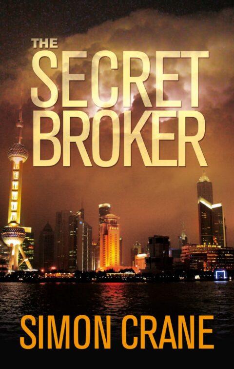 The Secret Broker by Simon Crane