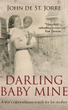 Darling Baby Mine by John de St Jorre