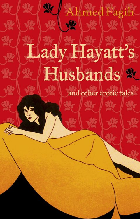 Lady Hayatt's Husbands by Ahmed Fagih